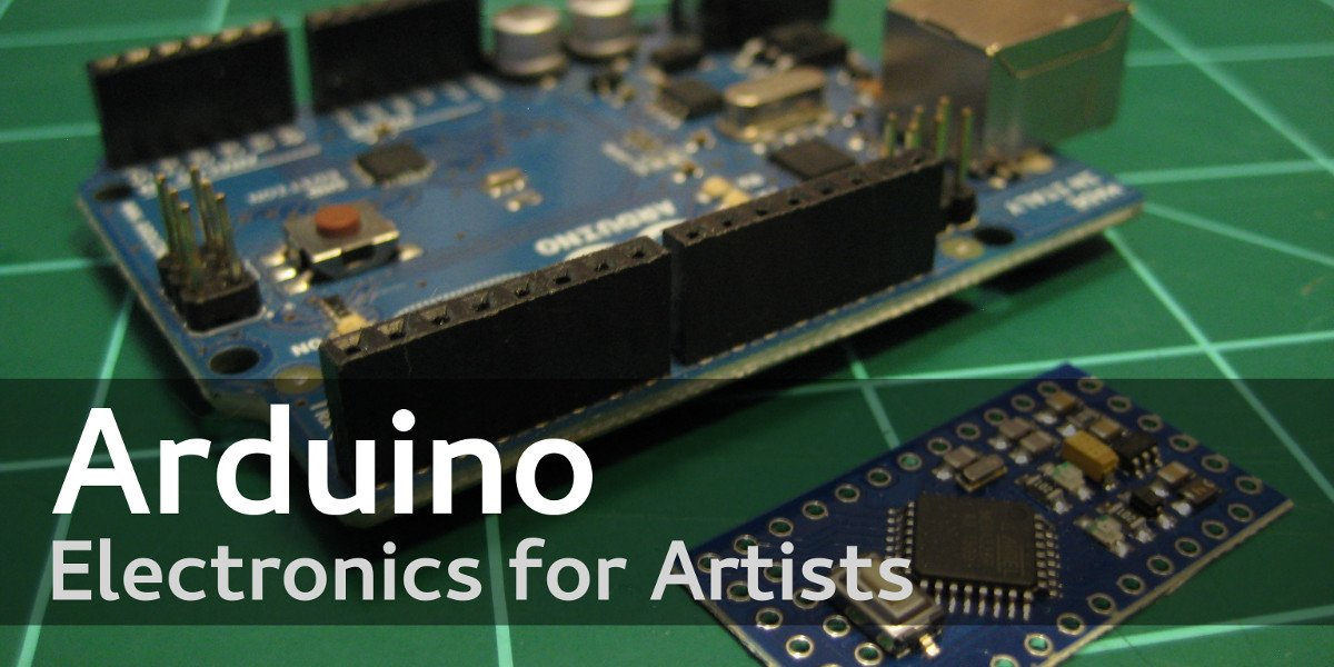 Arduino electronics for artists
